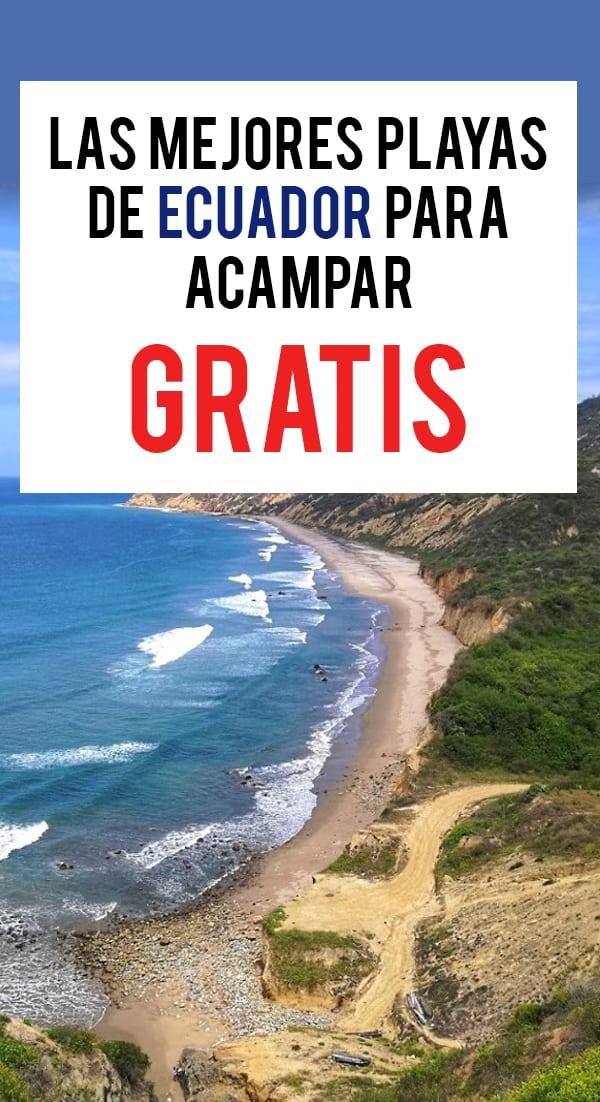 Las Mejores playas de Ecuador para acampar Gratis