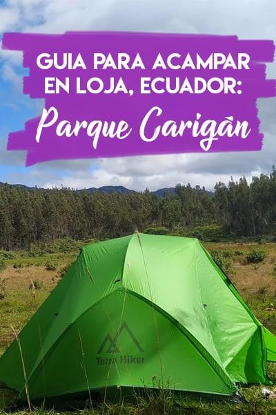 Guia para acampar en Loja, Ecuador: Parque Carigan Villonaco
