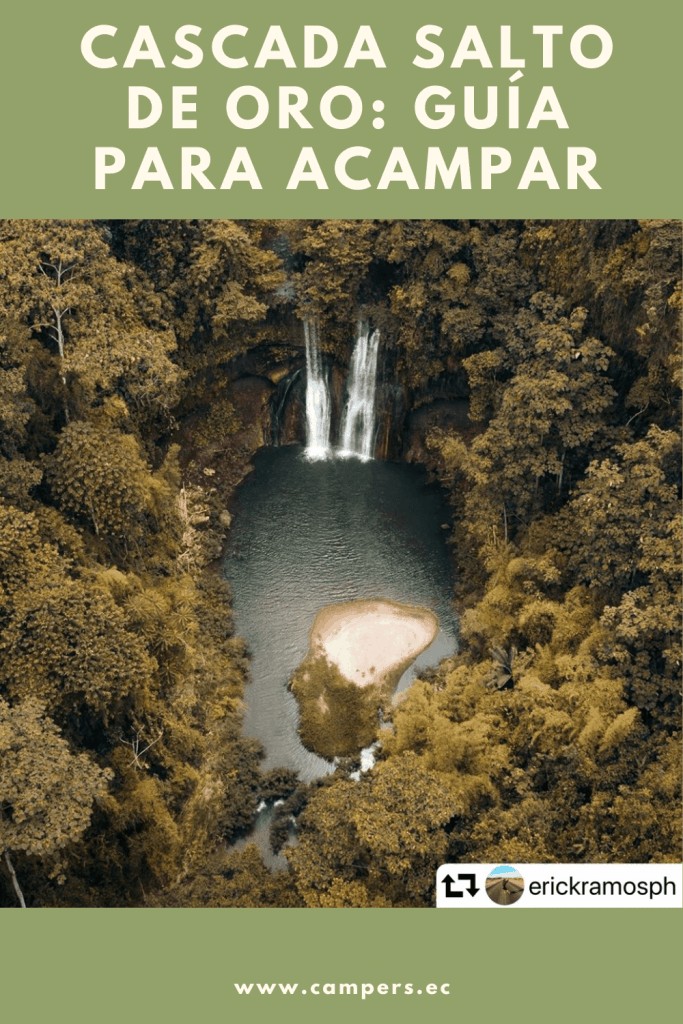 Guía para acampar en la cascada Salto de Oro, Pedro Carbo - Guayas